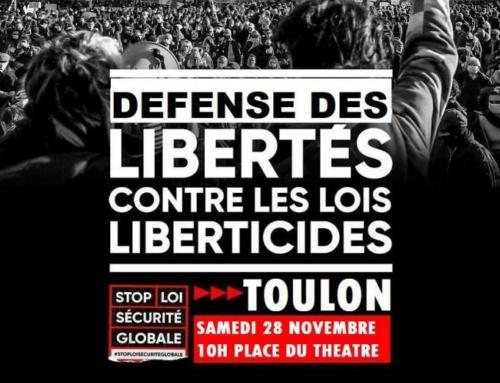 Samedi 28 novembre à Toulon et Draguignan : rassemblements pour la défense des libertés publiquess